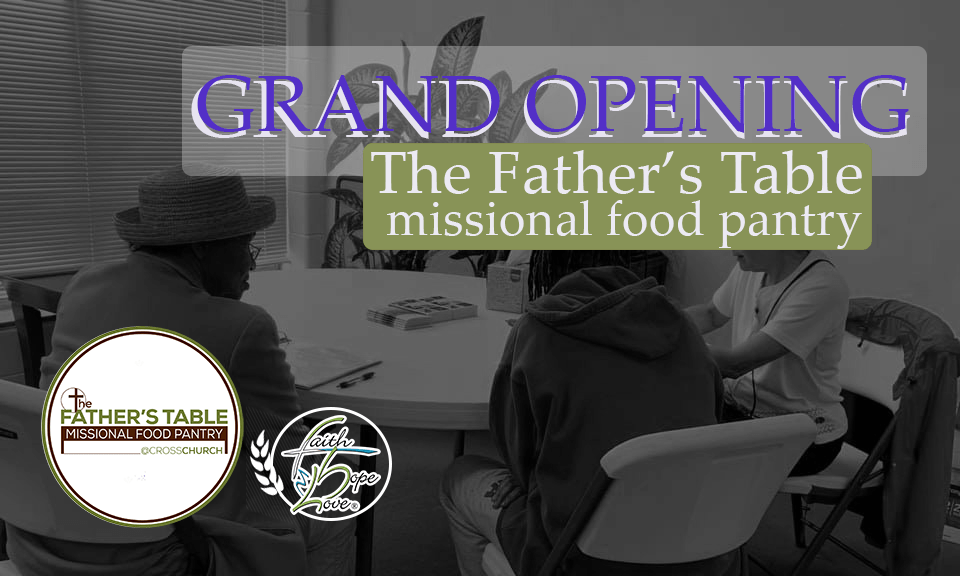 Missional Food Pantry: Grand Openings