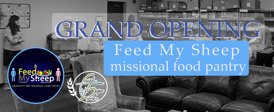 Missional Food Pantry: Grand Openings Part 2