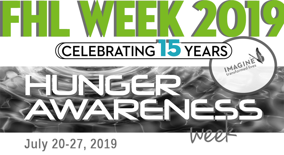 Celebrating 15 Years: FHL Week 2019 – Hunger Awareness