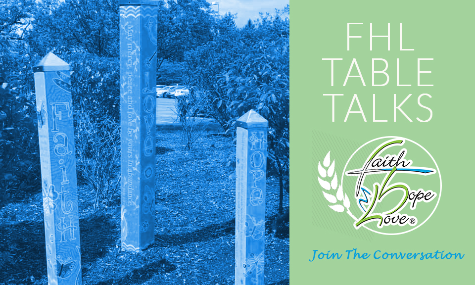 What is an FHL Community Table Talk Like?