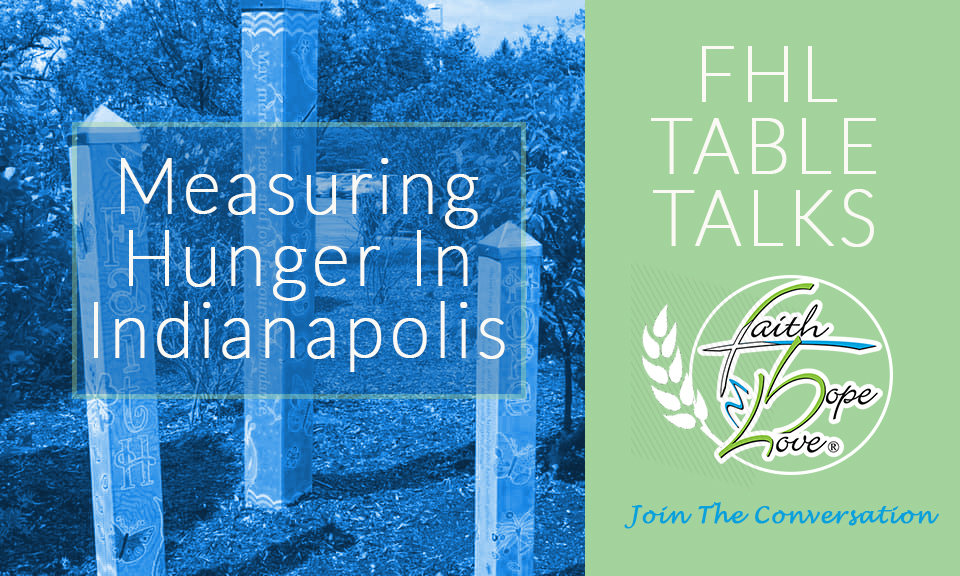 FHL Table Talk: Measuring Hunger In Indianapolis