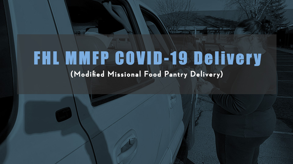 FHL's Modified Missional Food Pantry Response to COVID-19