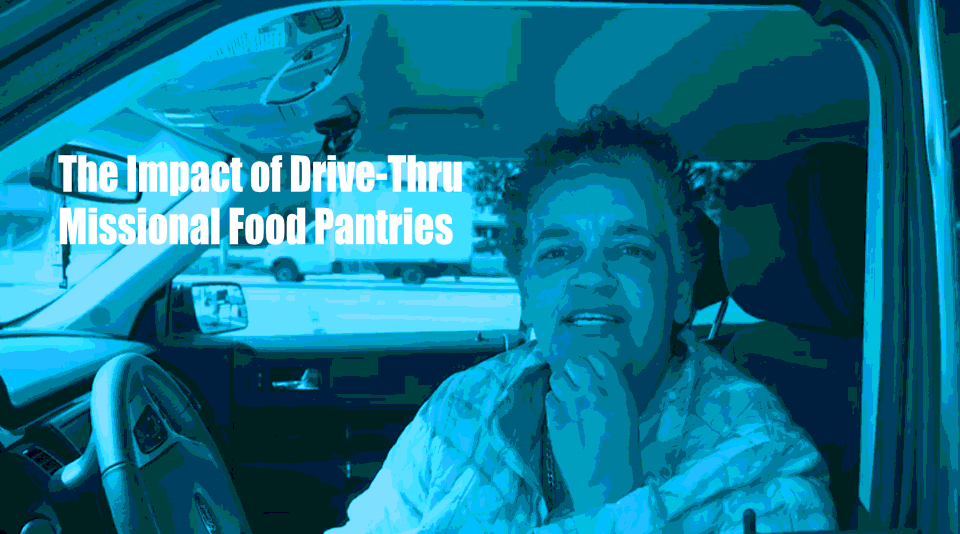 The Impact of Drive-Thru Missional Food Pantries