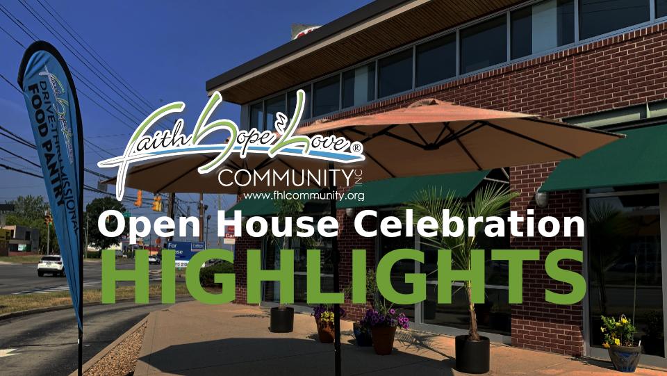 FHL Open House Celebration Highlights